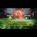 Episode #030: Fingerprints of Catastrophe – Super-Enhanced Spherules
