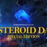Episode #036: Asteroid Day Special Edition