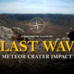Episode #052: Meteor Crater and Monumental Erosion