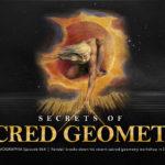 Episode #064: Secrets of Sacred Geometry