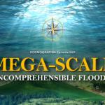 Episode #069: Mega-scale Incomprehensible Floods